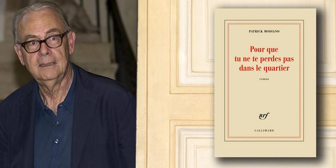 «Pour que tu ne te perdes pas dans le quartier», le prix Nobel de Littérature 2014 de Patrick Modiano