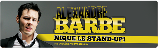 Alexandre Barbe nique le stand-up !