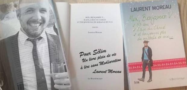 Moi, Benjamin V, 33 ans… de Laurent Moreau [Interview]