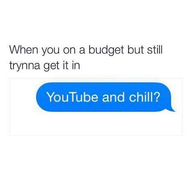 Youtube and chill