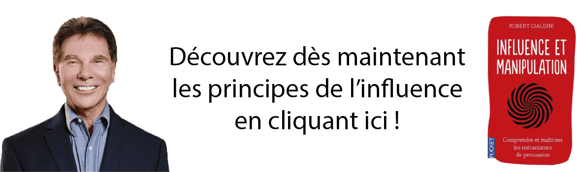 Influence et manipulation cialdini