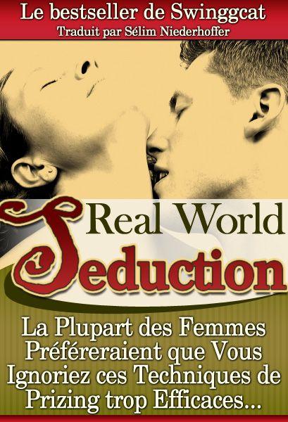 Real world seduction en français