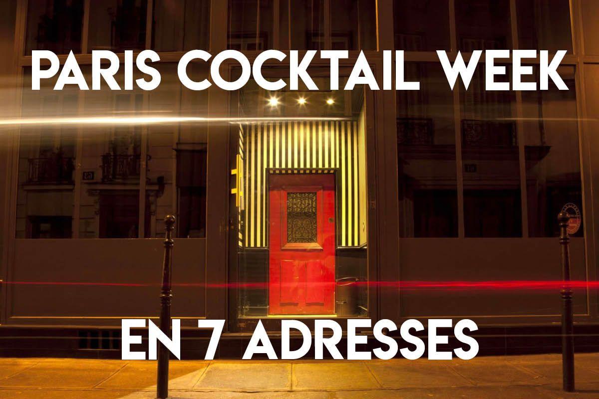 Paris Cocktail Week : 7 Lieux à Tester Cette Semaine !