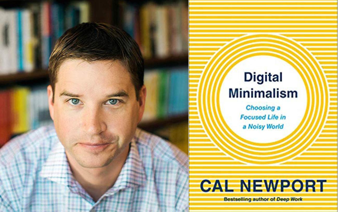 Digital minimalism : Cal Newport Nous Libère des Ecrans Avec Son Nouveau Livre